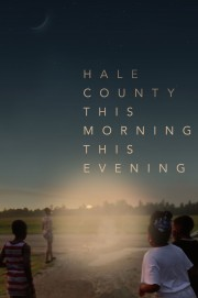 Hale County This Morning, This Evening