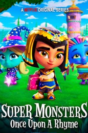 Super Monsters: Once Upon a Rhyme