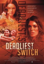 Deadly Daughter Switch