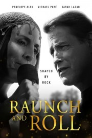 Raunch and Roll